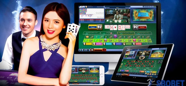 EXPERIENCE GAMBLING IN SBOBET CASINO